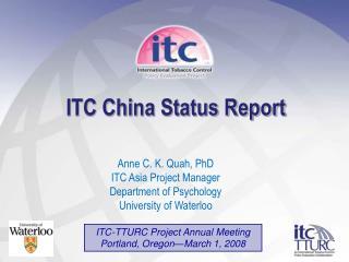 ITC China Status Report