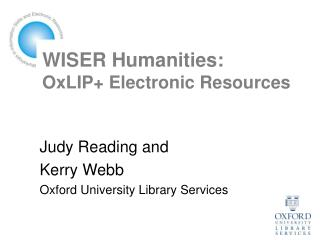 WISER Humanities: OxLIP+ Electronic Resources