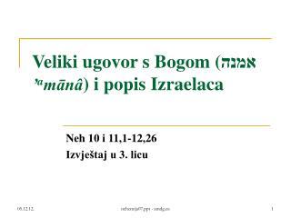 Veliki ugovor s Bogom ( אמנה ' a mānâ ) i popis Izraelaca