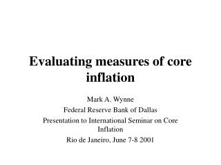 Evaluating measures of core inflation