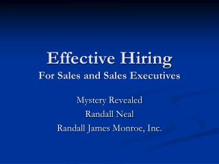 Effective Hiring For Sales and Sales Executives