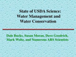 State of USDA Science:          Water Management and            Water Conservation