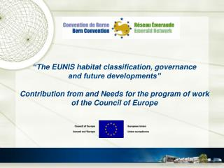 """ The EUNIS habitat classification, governance and future developments"""