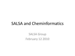 SALSA and Cheminformatics