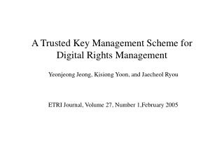 A Trusted Key Management Scheme for Digital Rights Management