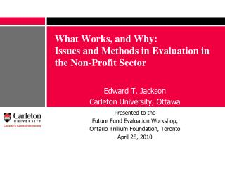 What Works, and Why: Issues and Methods in Evaluation in the Non-Profit Sector