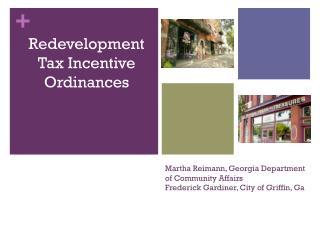 Martha Reimann, Georgia Department of Community Affairs Frederick Gardiner, City of Griffin, Ga