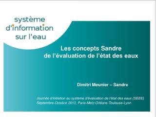 Les concepts Sandre  de l'évaluation de l'état des eaux
