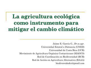 La  agricultura ecológica como instrumento para mitigar  el  cambio climático