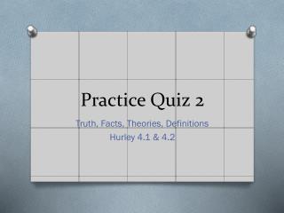 Practice Quiz 2