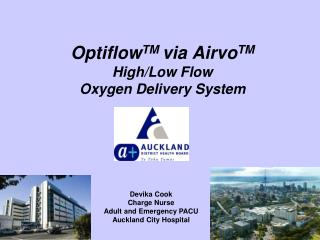 Optiflow TM  via Airvo TM High/Low Flow Oxygen Delivery System