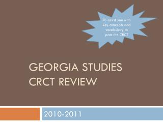 Georgia studies  crct review