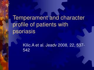 Temperament and character profile of patients with psoriasis