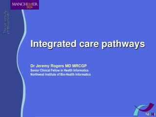 Integrated care pathways