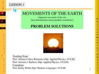 MOVEMENTS OF THE EARTH (Apparent movement of the sun,