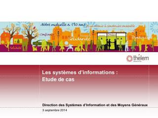 Les systèmes d'informations : Etude de cas