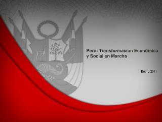 Perú: Transformación Económica y Social en Marcha