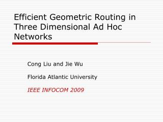 Efficient Geometric Routing in Three Dimensional Ad Hoc Networks