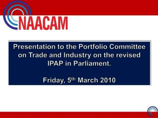 Presentation to the Portfolio Committee on Trade and Industry on the revised IPAP in Parliament.