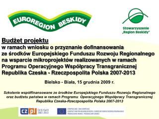 Budżet projektu  w ramach wniosku o przyznanie dofinansowania