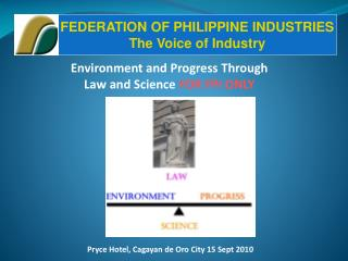 Environment and Progress Through  Law and Science  FOR FPI ONLY