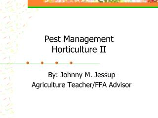 Pest Management Horticulture II