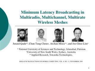 Minimum Latency Broadcasting in  Multiradio , Multichannel,  Multirate  Wireless Meshes