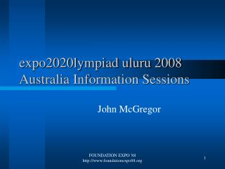 expo2020lympiad uluru 2008 Australia Information Sessions