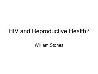 HIV and Reproductive Health