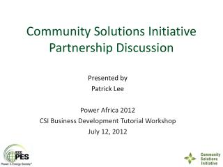Community Solutions Initiative Partnership Discussion