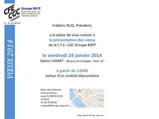 Frédéric RUIZ, Président, a  le plaisir de vous convier à la présentation des vœux