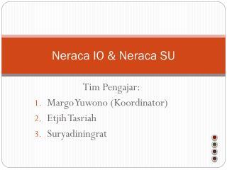 Neraca IO & Neraca SU