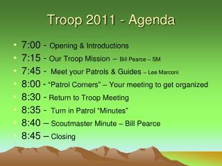 Troop 2011 - Agenda