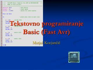 Tekstovno programiranje Basic (Fast Avr)