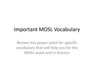Important MOSL Vocabulary