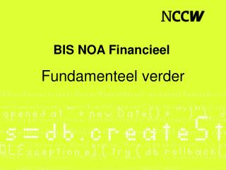 BIS NOA Financieel
