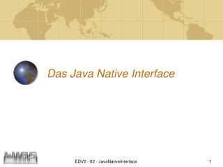 Das Java Native Interface