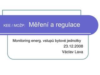 KEE / MOŽP:   Měření a regulace
