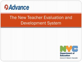 The New Teacher Evaluation and Development System