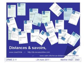 ORME 2.11                                - 24 mars 2011 -                 Martine Vidal – D&S