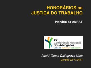 HONORÁRIOS na  JUSTIÇA DO TRABALHO Plenária da ABRAT