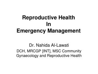 Reproductive Health In  Emergency Management