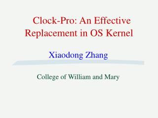 Clock-Pro: An Effective Replacement in OS Kernel