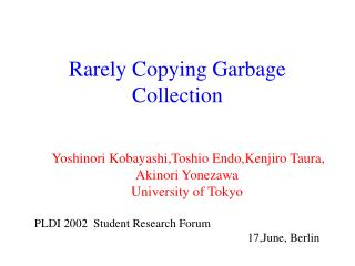 Rarely Copying Garbage Collection