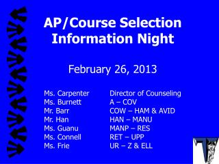 AP/Course Selection Information Night February 26, 2013