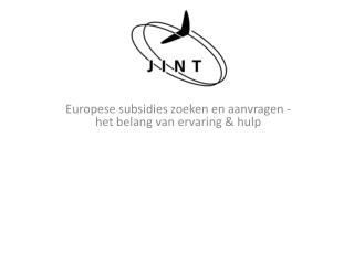 Europese subsidies zoeken en aanvragen -het belang van ervaring & hulp