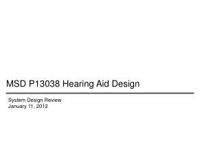 MSD P13038 Hearing Aid Design