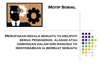 Motif Sosial