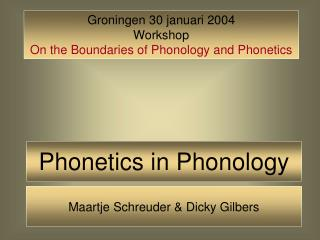 Phonetics in Phonology
