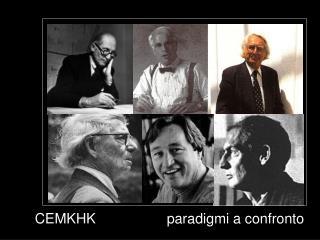 CEMKHK                  paradigmi a confronto